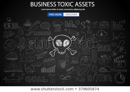 Business Toxic Assets concept with Doodle design style  Stock photo © DavidArts