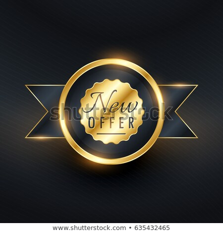 new offer golden label and badge design for your brand promotion stock photo © sarts