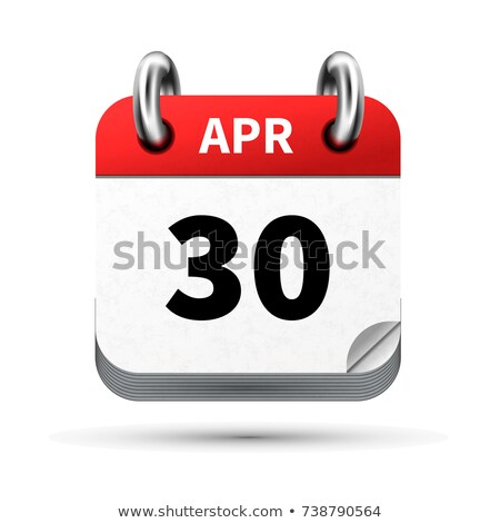 Bright realistic icon of calendar with 30 april date isolated on white Stock photo © evgeny89