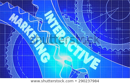Interactive Marketing on the Gears. Blueprint Style. Stock photo © tashatuvango