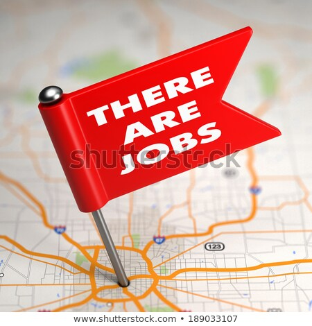 There are Job - Small Flag on a Map Background. Stock photo © tashatuvango
