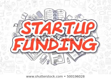 Startup Funding - Cartoon Red Inscription. Business Concept. Stock photo © tashatuvango