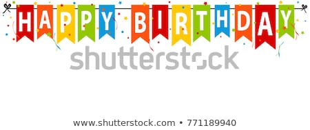Birthday Banner White background Stock photo © adamson