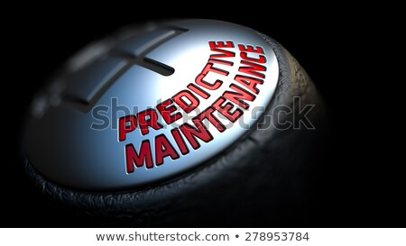 Predictive Maintenance on  Gear Stick with Red Text. Stock photo © tashatuvango