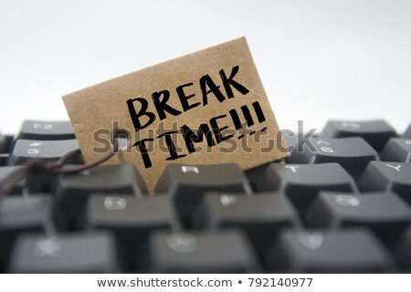 clock and word break stock photo © fuzzbones0