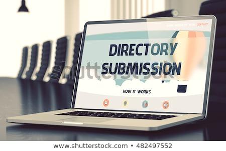 Directory Submission - on Laptop Screen. Closeup. 3D Render. Stock photo © tashatuvango