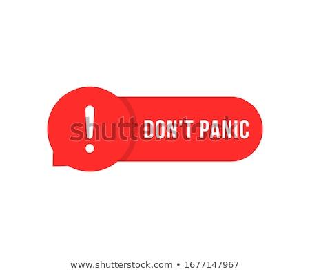 Do not panic - flat design style illustration Stock photo © Decorwithme
