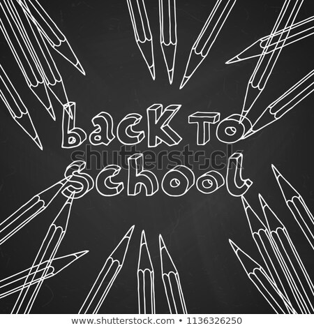 Back to school design with graphite pencil and typography lettering on black chalkboard background.  Stock photo © articular