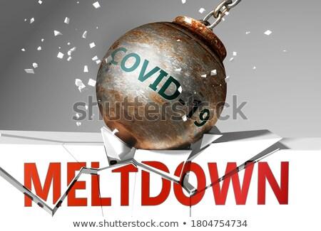 MELTDOWN Stock photo © chrisdorney