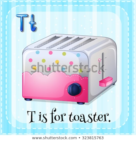 Flashcard letter T is for toaster Stock photo © bluering