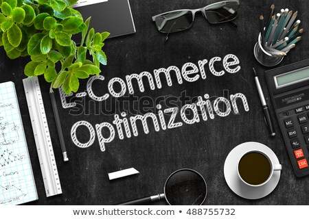 E-Commerce Optimization on Black Chalkboard. 3D Rendering. Stock photo © tashatuvango