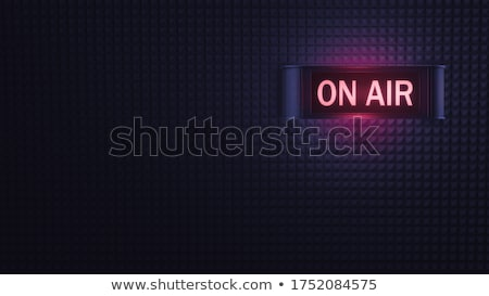illustration of an on air sign stock photo © cozyta