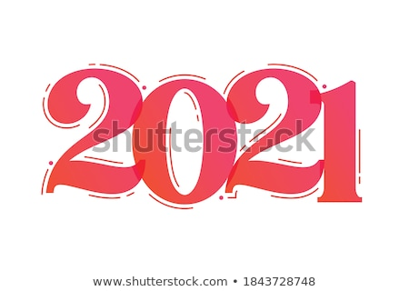 Year 2021, Two Thousand and Twenty One Concept. Stock photo © olivier_le_moal