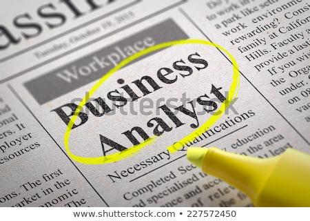 Business Analyst Vacancy in Newspaper. Stock photo © tashatuvango