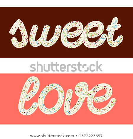 Tempting  typography. Icing text. Words 'love' and 'sweet' from  Stock photo © balasoiu
