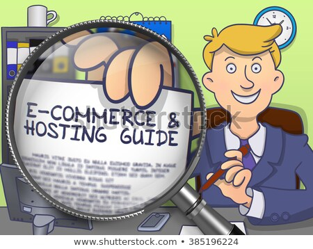 E-Commerce and Hosting Guide through Magnifier.  Stock photo © tashatuvango