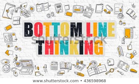 Bottom Line Thinking Concept. Multicolor on White Brickwall. Stock photo © tashatuvango