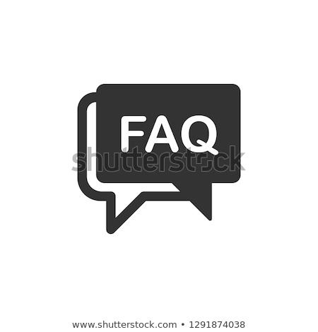 Faq message Stock photo © fuzzbones0
