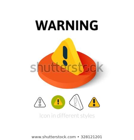 szett · veszély · figyelmeztetés · figyelem · felirat · szín - stock fotó © ecelop