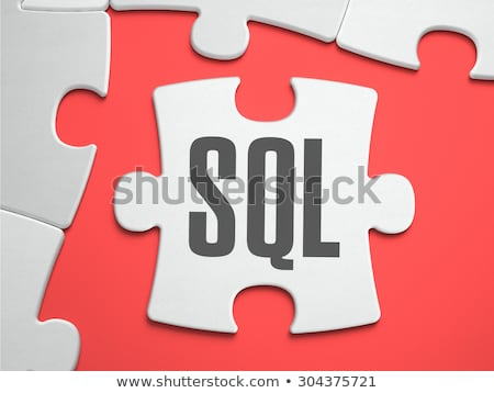 SQL - Puzzle on the Place of Missing Pieces. Stock photo © tashatuvango