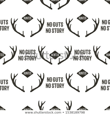 Hunting Pattern Design - No Guts No Stories quote. Outdoors Adventure seamless background with horns Stock photo © JeksonGraphics
