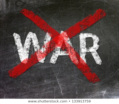War - word crossed out with red chalk  Stock photo © bbbar