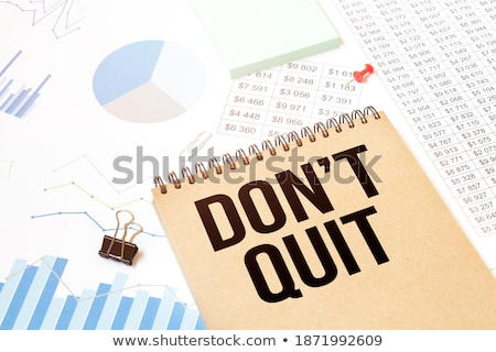 Dont quit text on notepad Stock photo © fuzzbones0