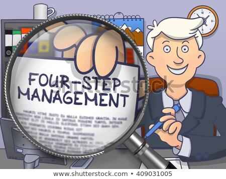 Four-Step Management through Lens. Doodle Style. Stock photo © tashatuvango