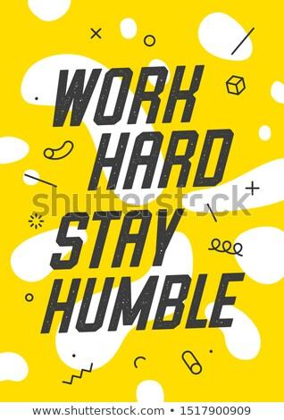 баннер текста работу пребывание скромный эмоций Сток-фото © FoxysGraphic