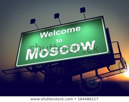billboard welcome to moscow at sunrise stock photo © tashatuvango