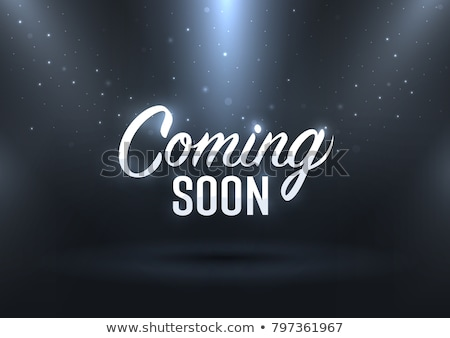 Coming Soon Concept in Flat Design. Stock photo © tashatuvango