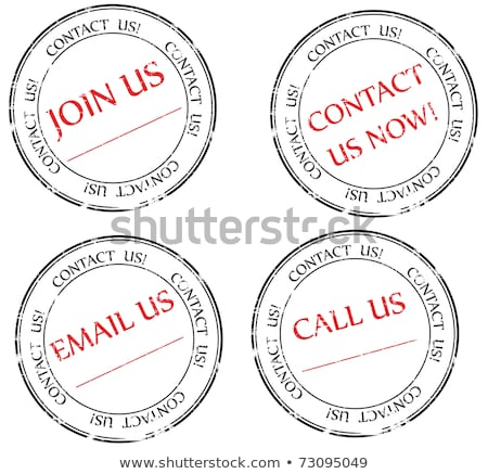 Contact us, Email us, Join us message on stamp Stock photo © H2O