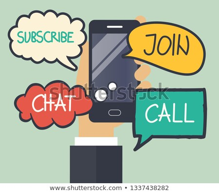 Сток-фото: Mobile Smart Phone With Speech Bubbles Subscribe Join Chat And Call Titles On Speech Bubbles Con