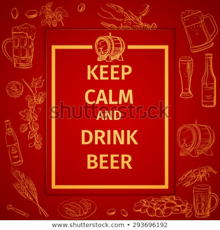 poster of keep calm and drink beer and hand drawing icon stock photo © netkov1
