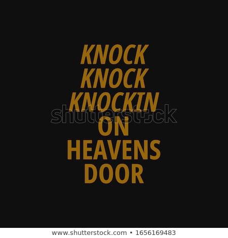 Knocking on heavens door Stock photo © bluering