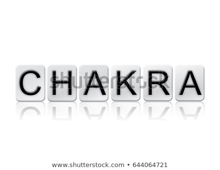 chakra concept tiled word isolated on white stock photo © enterlinedesign