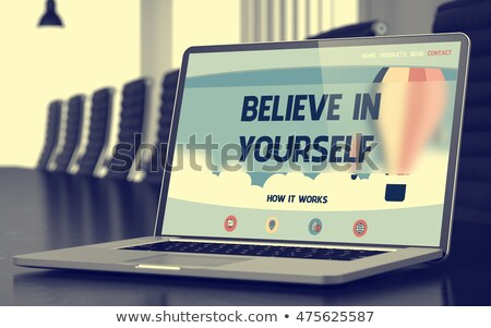 Laptop Screen with Believe In Yourself Concept. 3D Rendering. Stock photo © tashatuvango