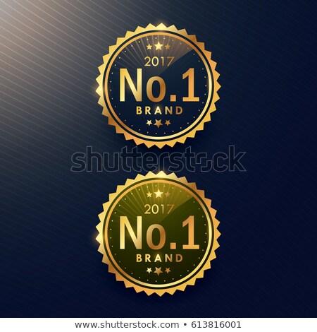 no 1 brand premium golden label badge design stock photo © sarts