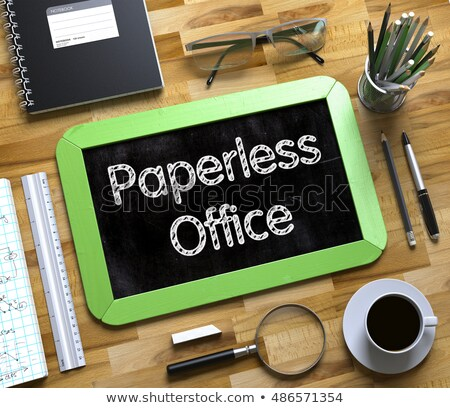 Paperless Office Concept on Small Chalkboard. 3D. Stock photo © tashatuvango