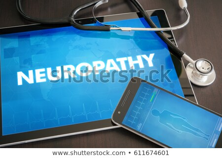 Neuropathy on the Display of Medical Tablet. Stock photo © tashatuvango
