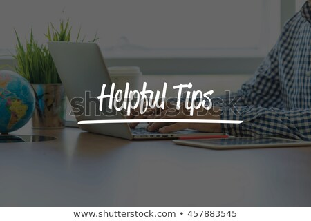 Helpful Tips. Office Working Concept. Stock photo © tashatuvango