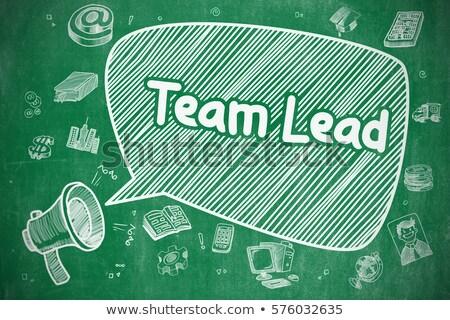 Team Lead - Doodle Green Inscription. Business Concept. Stock photo © tashatuvango