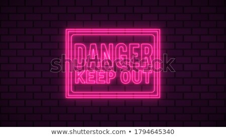 Danger, Keep out sign on a brick wall Stock photo © Ashnomad