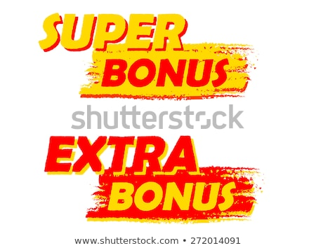 super and extra bonus, yellow and red drawn labels Stock photo © marinini