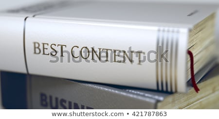 Book Title of Best Content. 3D. Stock photo © tashatuvango