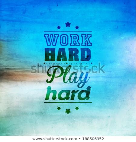 Banner tekst grać ciężka praca emocji inspiracja Zdjęcia stock © FoxysGraphic