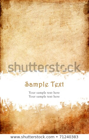 old grunge paper with scratch space and sample text stock photo © frameangel
