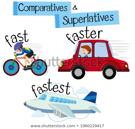 Comparatives and superlatives word for fast Stock photo © bluering