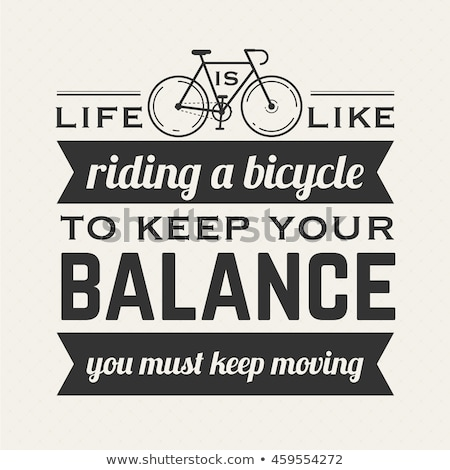 Bike concept bicycle motivation retro text poster Stock photo © cienpies