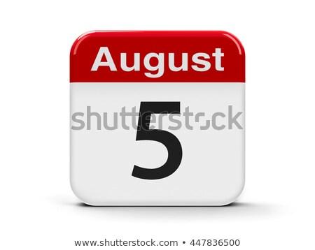5th August Stock photo © Oakozhan